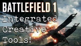 integrated creative tools coming to battlefield 1