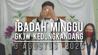 Ibadah Minggu GKJW Kedungkandang, 2 Agustus 2020