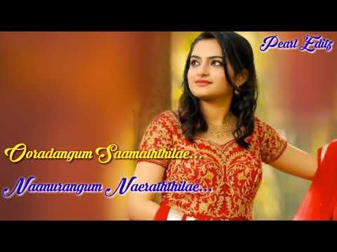 WhatsApp Status  - Tamil - Ooradankum Neeathile - Puthupatti Ponnuthiae