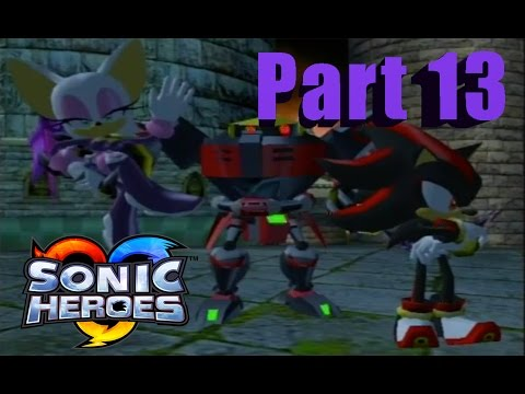 Let's Play Sonic Heroes - Part 13 - Raging Rush Storm