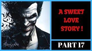 Batman : Arkham Origins Malayalam Walkthrough - Part 17 | A Sweet Love  Story | Gamer@Malayali |