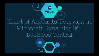 Chart of Accounts Overview in Microsoft Dynamics 365 Business Central - WebSan Solutions Inc.