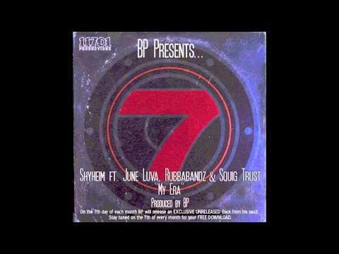 Shyheim ft. June Luve, Rubbabandz & Squig Trust - My Era - Produced by BP (UNRELEASED)