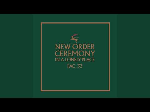 Ceremony (2019 Remaster)