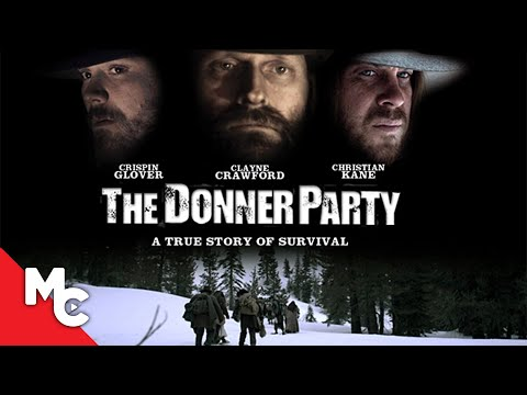 Donner Party | Full American History Survival Drama | Crispin Glover