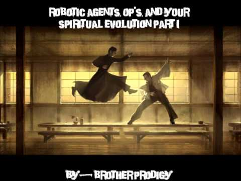 Robotic Agents, OP's, and Spiritual evolution
