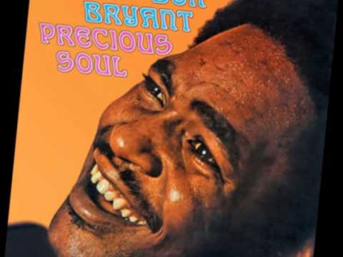 Don Bryant - Expressway To Your Heart