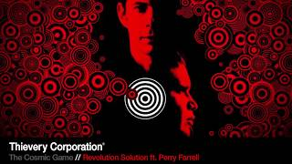 thievery corporation revolution solution ft perry farrell official audio