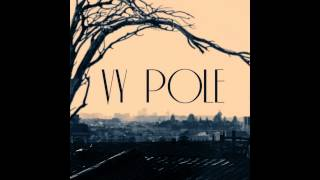 Vy Pole - Self Titled (2014) - 01 Leftover