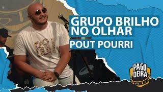 Grupo Brilho No Olhar - Pout Pourri #Pagodeira #FMODIA