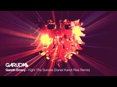Gareth Emery feat. Lucy Saunders - Fight The Sunrise (Daniel Kandi Rise Mix) [Garuda]