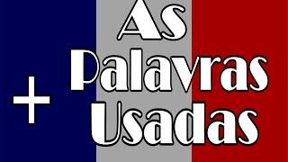 As Palavras Mais Usadas em Francês Para Iniciantes.