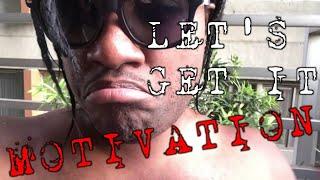 Let's Get It (Motivational)