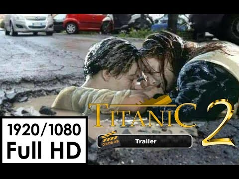 Titanic 2 - Official Trailer 2019 (HD)