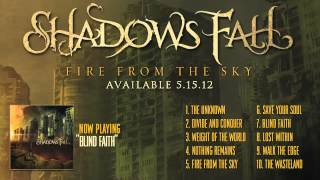 Shadows Fall - Blind Faith