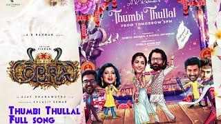 Download song Thumbi Thullal | A.R.Rahman | Vikram | Ajay | Cobra Movie Single Song