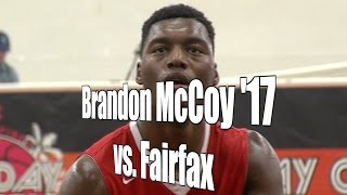 Brandon McCoy '17 vs. Fairfax, UA Holiday Classic Consolation Quarterfinal, 12/29/16