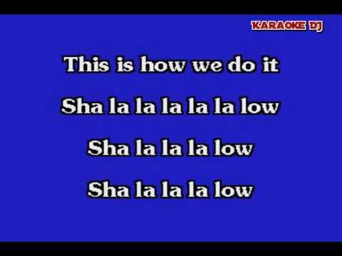 This is how we do it - Montell Jordon (karaoke)