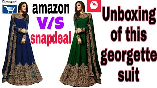 UNBOXING OF GREEN amp BLUE GEORGETTE ANARKALI SUIT HONEST REVIEW AMAZON V S SNAPDEAL