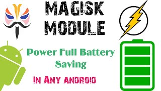 Battery Saver Magisk Module