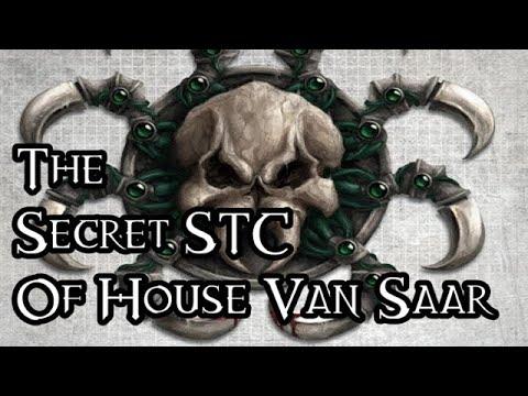 The Secret STC Of House Van Saar - 40K Theories