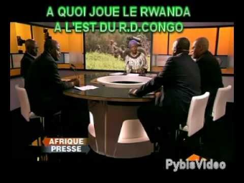 A QUOI JOUE LE RWANDA A L'EST DU CONGO