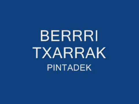 Berri Txarrak - Pintadek