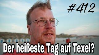 Daily-Vlog 412 Der heißeste Tag auf Texel?