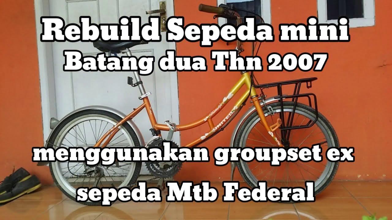 Rebuild Sepeda Mini Batang 2 Menggunakan Groupset Dan Ass Ex Federal Youtube