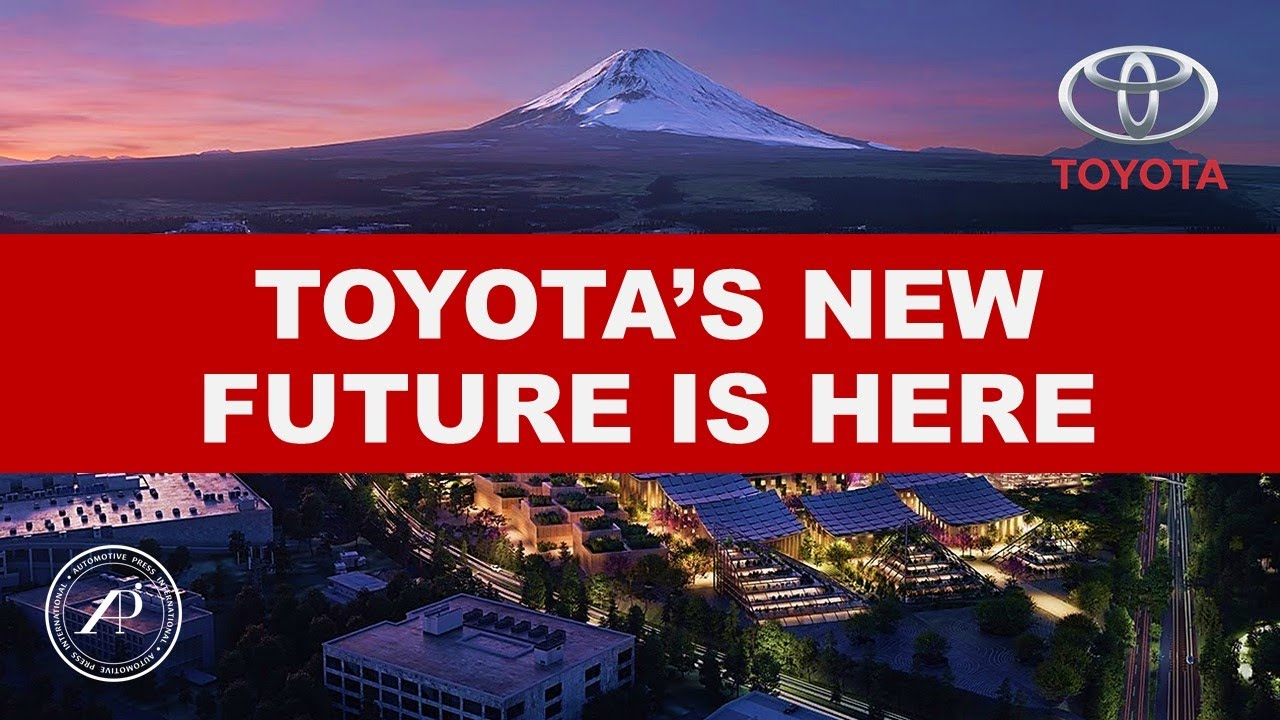 TOYOTA'S FUTURE IS HERE - Toyota Announces the Ground Breaking of the Woven City Project