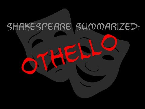 Shakespeare Summarized: Othello