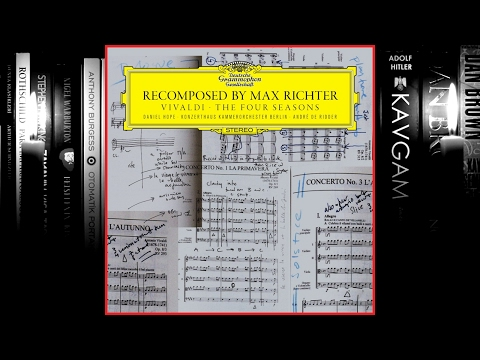Recomposed  Max Richter: Vivaldi  The Four Seasons Full Album 2012