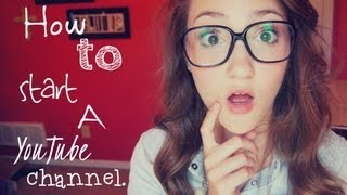 How To Start A YouTube Channel♡