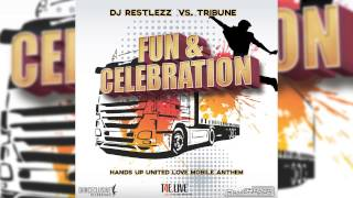 DJ Restlezz Vs Tribune  Fun amp; Celebration (TiMo Remix)  DANCECLUSIVE