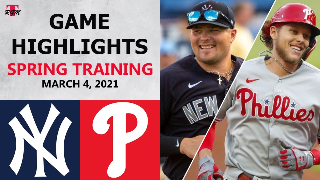 Download New York Yankees vs. Philadelphia Phillies Highlights   March 4, 2021 (Spring Training)