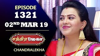 CHANDRALEKHA Serial | Episode 1321 | 02nd March 2019 | Shwetha | Dhanush | Saregama TVShows
