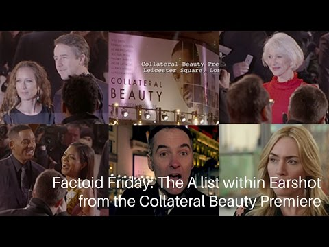 Factoid Friday: The A List within Earshot (premiere of Collateral Beauty)