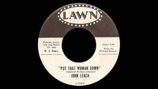 John Leach - Put That Woman Down