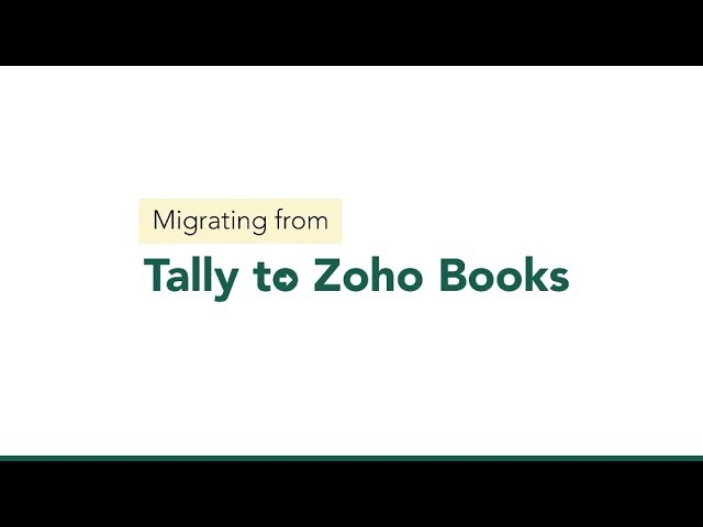 Tally Migration | Migrating from Tally to Zoho Books | GST India