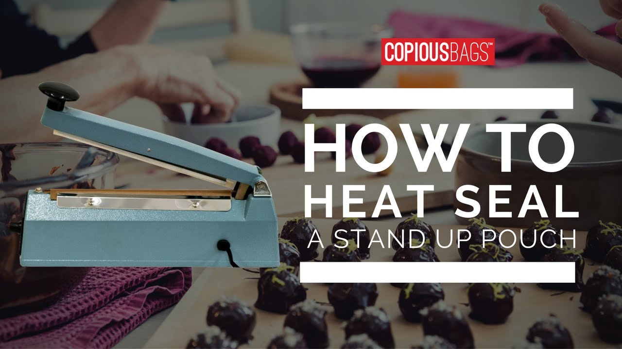 How To Heat Seal A Stand Up Pouch Copious Bags 174 Youtube