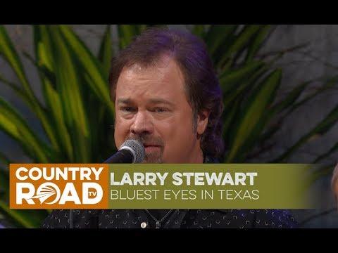 """Larry Stewart sings """"Bluest Eyes in Texas"""""""