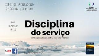 Disciplinas espirituais -  Serviço