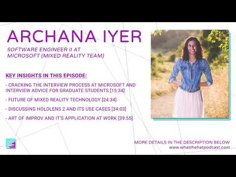 archana-iyer-talks-about-future-of-mixed-reality,-hololens,-and-the-art-of-improv-theatre-|-13