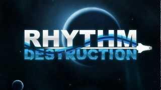 Rhythm Destruction Trailer