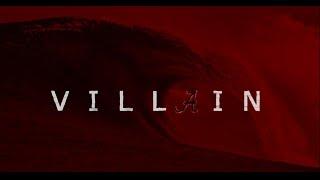"VILLAIN || ""Reascendance"" || Alabama Football Hype Series 2016-17"