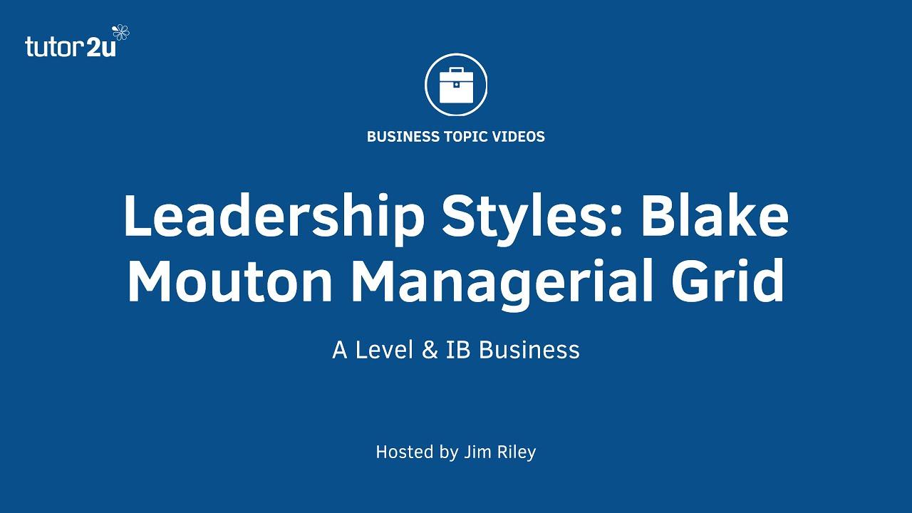 blake leadership grid