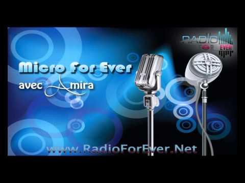 Emission Micro For Ever  avec Amira Tweti & Mr Wahid Lajmi
