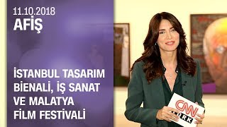 İstanbul Tasarım Bienali, İş Sanat'ın programı ve Malatya Film Festivali - Afiş 11.10.2018 Perşembe