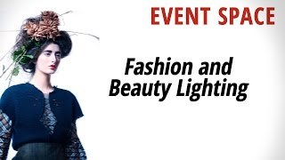 Fashion and Beauty Lighting