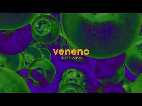 Danny Ocean - Veneno (Official Audio)